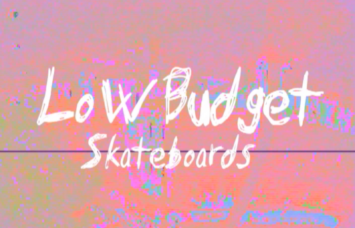 Low Budget Skateboards Welcomes…