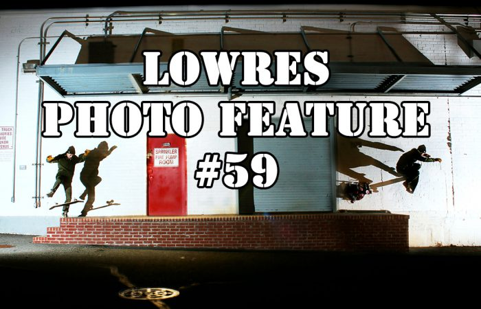 LOWRES Photo Feature #59…