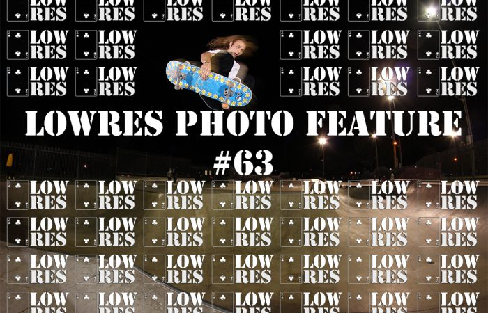Lowres Photo Feature #63…