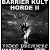 Barrier Kult Video premiere @MAX HESH…