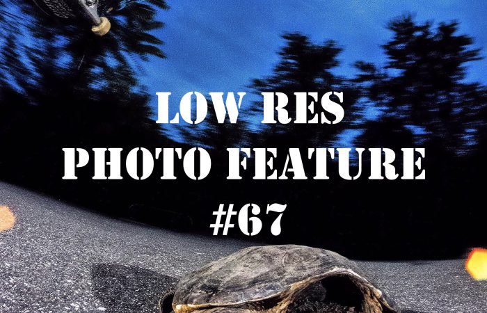 LOW RES PHOTO FEATURE #67…