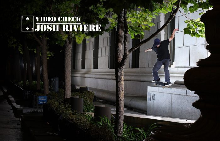 Video Check – Josh Riviere…