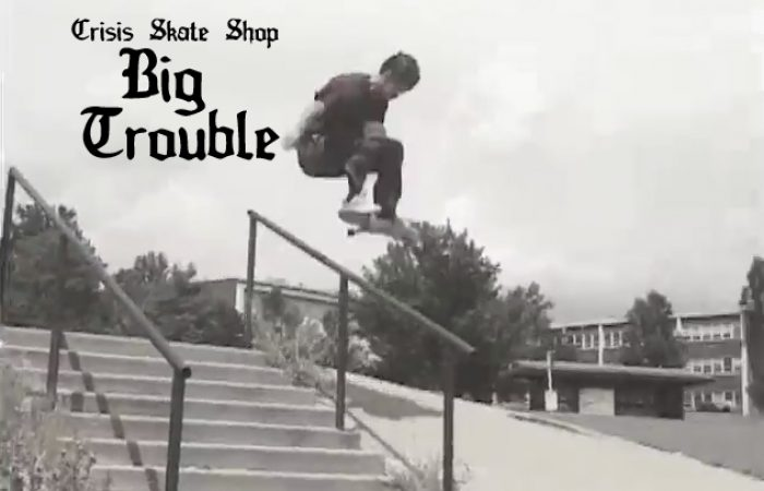 Crisis Skateshop's Big Trouble…