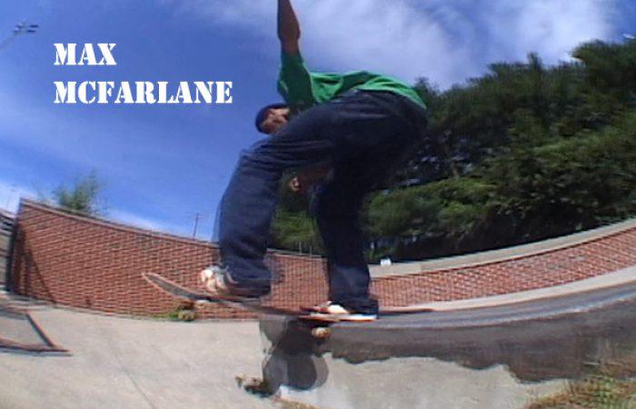 Max McFarlane…