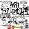 Birdland Bowl Fundraiser..