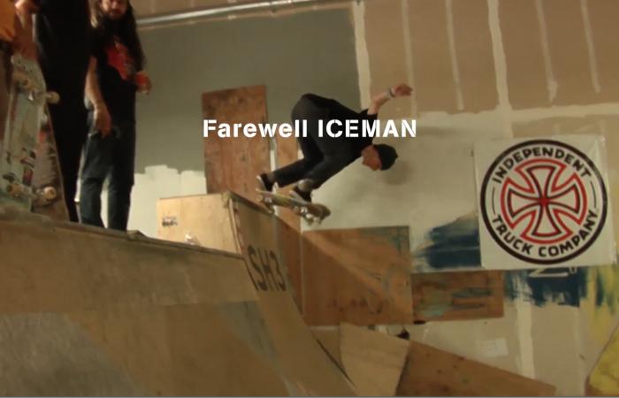 Farewell ICEMAN…