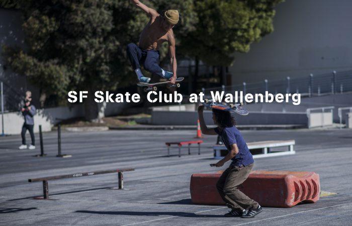 SF Skate Club at Wallenberg