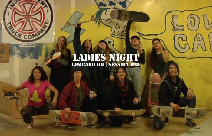 LOWCARD – Ladies Night Ep.1..