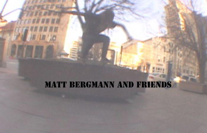 Matt Bergmann and friends…