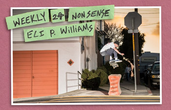 Weekly Nonsense – Eli P. Williams